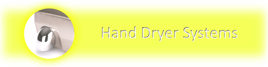 Hand Dryer Systems